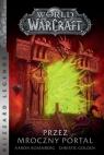World of Warcraft Przez Mroczny Portal