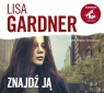 Znajdź ją. Audiobook Lisa Gardner