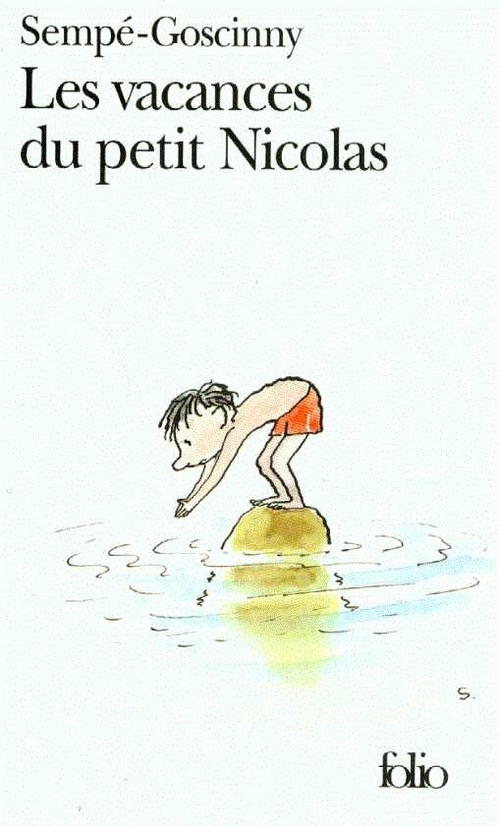 Les vacances du petit Nicolas Goscinny Rene, Sempe Jean Jacques