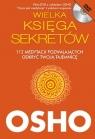 Wielka Księga Sekretów z płytą DVD 112 medytacji pozwalających Osho