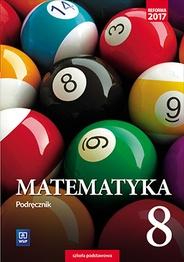 Matematyka. Podręcznik. Klasa 8 Szkoła podstawowa Tomasz Masłowski, Anna Toruńska, Adam Makowski