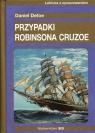 Przypadki Robinsona Crusoe Defoe Daniel