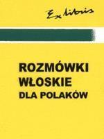 Rozmówki włoskie dla Polaków Szczepanik Bogusława