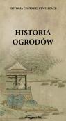Historia chińskiej cywilizacji Historia ogrodów Kasprzak Karolina