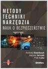 Metody techniki narzędzia nauk o bezpieczeństwie Dawidczyk Andrzej, Jurczak Justyna, Łuka Piotr