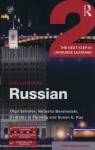 Colloquial Russian 2 The Next Step in Language Learning Sobolev Olga, Bershadski Natasha, le Fleming Svetlana, Kay Susan E.