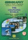 Geography The changing world Podręcznik Część 3 Zakres podstawowy