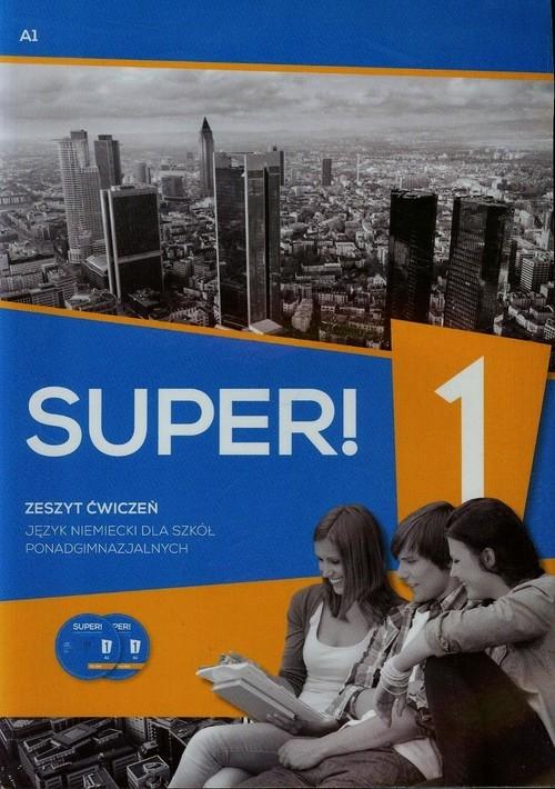 Super! 1 Język niemiecki Zeszyt ćwiczeń + CD A1 Gębal Przemysław E., Kołsut Sławomira, Kirchner Birgit