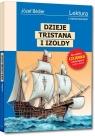 Dzieje Tristana i Izoldy wydanie z opracowaniem i streszczeniem Józef Bedier