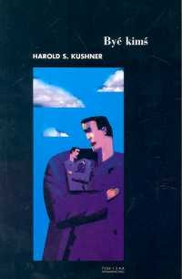 Być kimś Kushner Harold S.