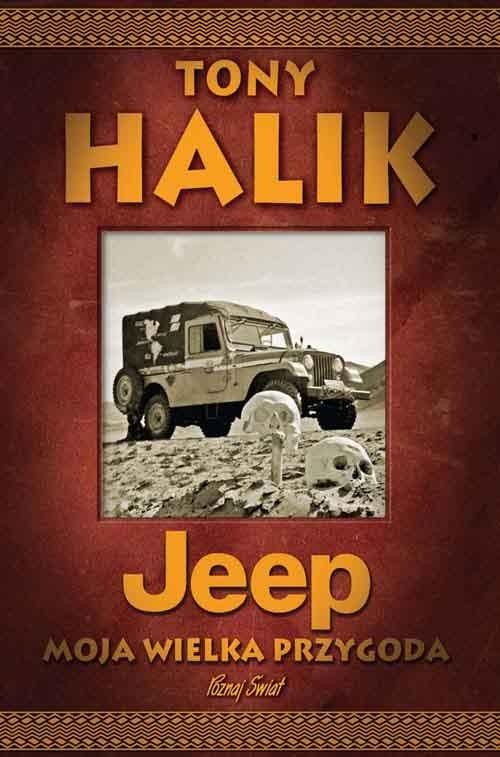 Jeep Moja wielka przygoda Halik Tony