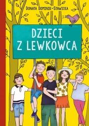 Dzieci z Lewkowca Dominik-Stawicka Donata