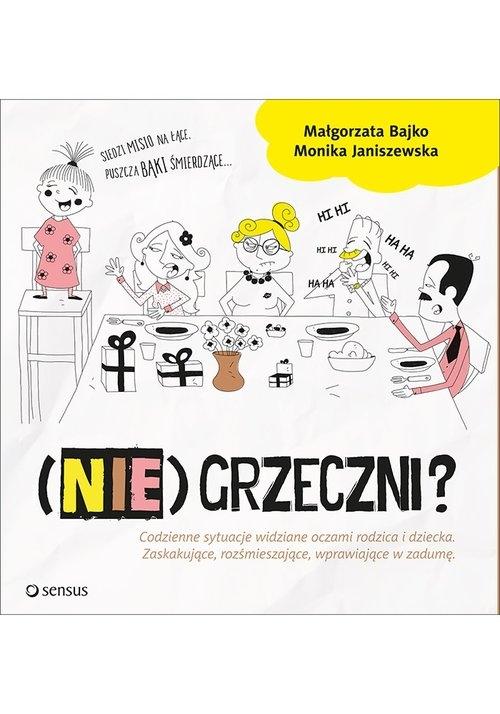 (Nie)Grzeczni? Janiszewska Monika, Bajko Małgorzata