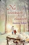 Na ścieżkach złudzeń Joanna Sykat