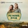 Po nowe życie audiobook Weronika Wierzchowska