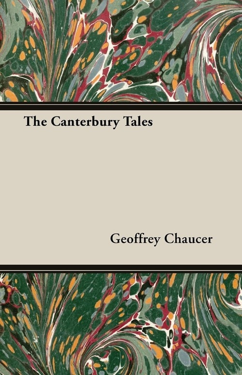 The Canterbury Tales Chaucer Geoffrey