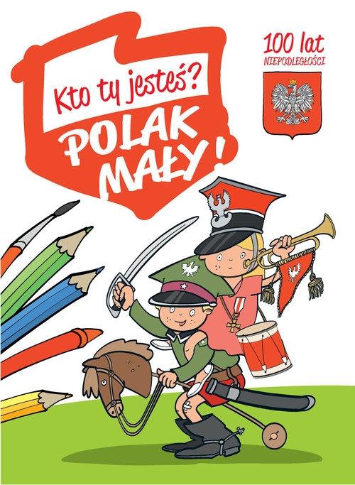 Kto Ty Jesteś Polak Mały Bełza Władysław Rea