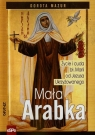 Mała Arabka Życie i cuda bł. Marii od Jezusa ukrzyżowanego Mazur Dorota