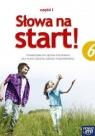 Słowa na start! Język Polski Podręcznik do 6 klasy szkoły podstawowej, część 1