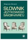 Słownik językowego savoir-vivre'u Marcjanik Małgorzata
