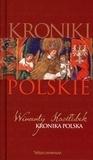Kroniki polskie. Tom 2. Wincenty Kadłubek Wincenty Kadłubek