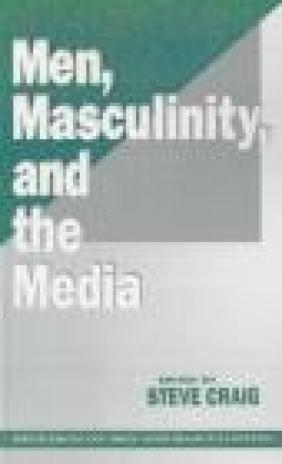 Men Masculinity Steve Craig, Allen Craig