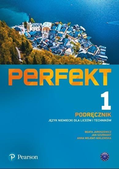 Perfekt 1 Podręcznik A1 PEARSON + kod (Interaktywny podręcznik) kod wklejony Beata Jaroszewicz, Jan Szurmant, Anna Wojdat-Nikl