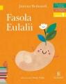 Czytam sobie Fasola Eulalii Poziom 1