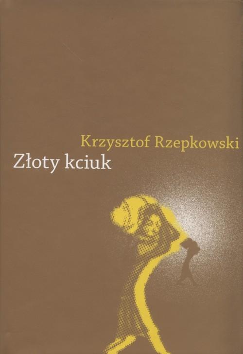 Złoty kciuk Rzepkowski Krzysztof