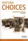Matura Choices Elementary Workbook + CD mp3 Fricker Rod, Święcicki Piotr
