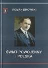 Świat powojenny i Polska Roman Dmowski