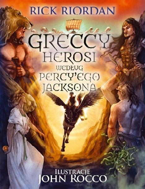 Greccy herosi według Percyego Jacksona Riordan Rick