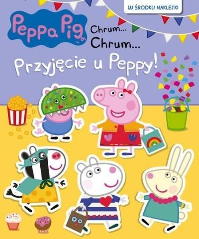 Peppa Pig (68) Chrum...Chrum.. - Przyjecie u Peppy Opracowanie zbiorowe