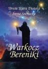 Warkocz Bereniki  Duńska Teresa Kiara, Sochacka Irena