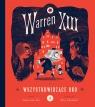 Warren XIII i Wszystkowidzące oko del Rio Tania