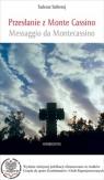 Przesłanie z Monte Cassino. Trylogia apenińska: Bitwa o Monte Cassino, Bitwa o Ankonę, Bitwa o Bolonię (OT)