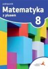 Matematyka z Plusem 8