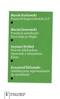 Cztery eseje metafizyczne Kozłowski Marek, Sosnowski Maciej, Wróbel Szymon, Żółtański Krzysztof