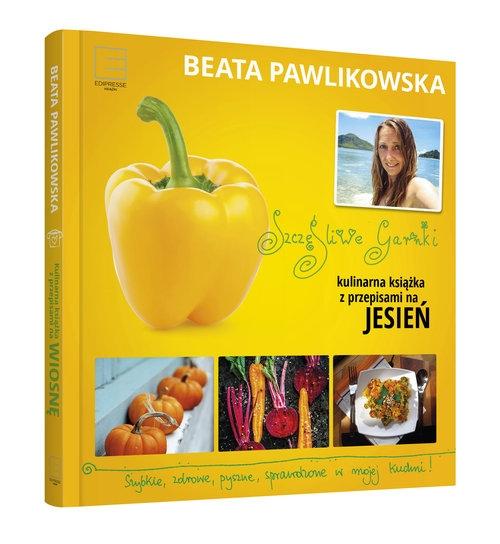 Szczęśliwe garnki Kulinarne przepisy na jesień Pawlikowska Beata