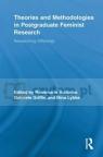 Theories and Methodologies in Postgraduate Feminist Research Buikema, Rosemarie