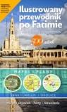 Ilustrowany przewodnik po Fatimie nie tylko dla pielgrzymów Łaszewski Wincenty