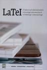 LaTeI Z badań nad wykorzystaniem technologii informacyjnych w bibliologii i informatologii