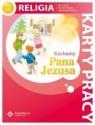 Kochamy Pana Jezusa 2 Religia karty pracy