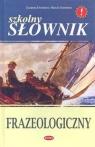 Szkolny słownik frazeologiczny  Dominów Zuzanna, Dominów Marcin