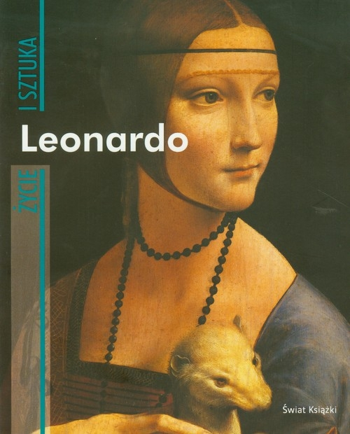 Leonardo Życie i sztuka Crispino Enrica