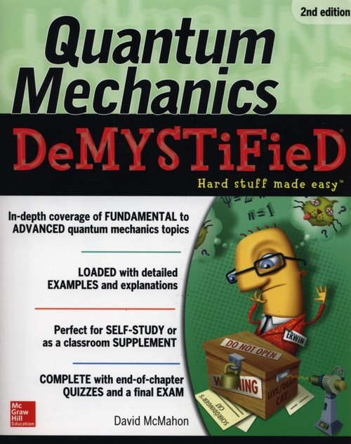 Quantum Mechanics Demystified McMahon David