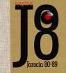 Pokolenie J8 Jarocin '80-'89 Wojciechowski Konrad, Makowski Mirosław, Witkowski Grzegorz K.