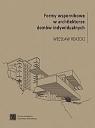Formy wspornikowe w architekturze domów indywidualnych Wiesław Rokicki