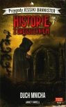 Historie z Dreszczykiem T,7 Duch mnicha Janet Farell