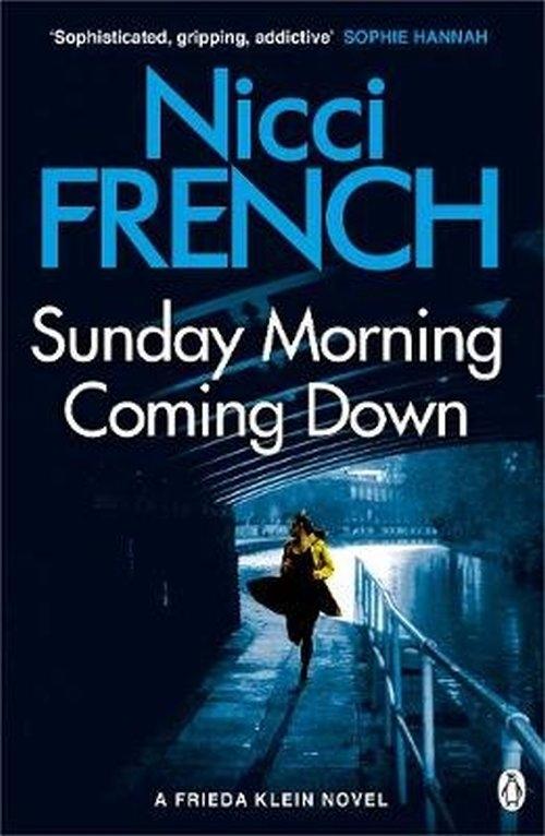 Sunday Morning Coming Down Klein Frieda
